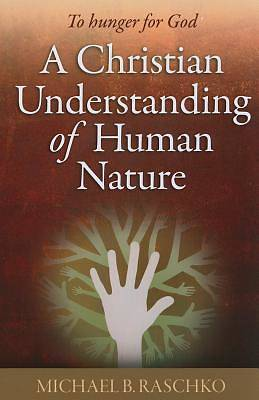 A Christian Understanding of Human Nature