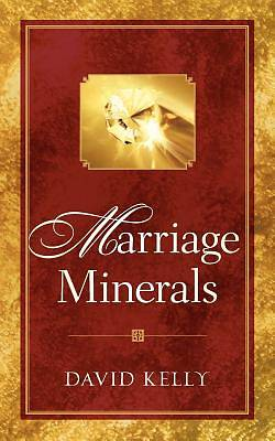 Marriage Minerals I
