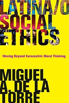 Picture of Latina/o Social Ethics