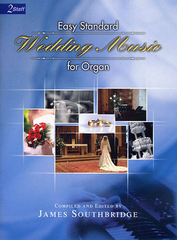 Easy Standard Wedding Music for Organ