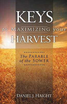 Keys to Maximizing Your Harvest
