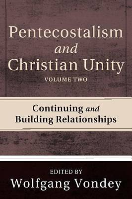 Picture of Pentecostalism and Christian Unity, Volume 2