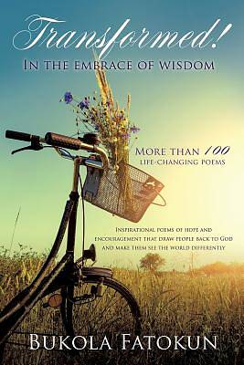 Transformed! in the Embrace of Wisdom