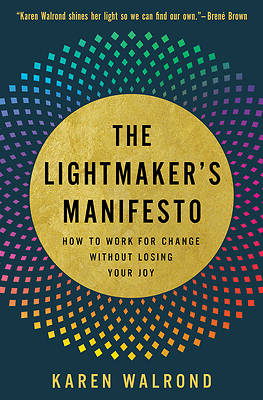 Picture of The Lightmaker's Manifesto