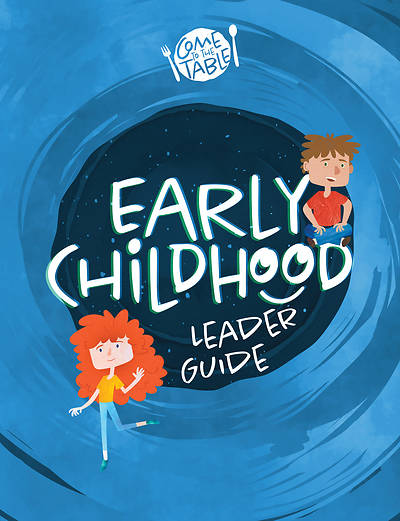 Picture of Vacation Bible School VBS 2021 Come to The Table Early Childhood Leaders Guide