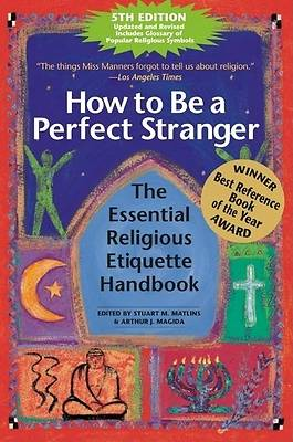 How to Be a Perfect Stranger 5th Edition