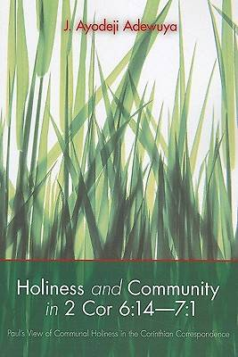Holiness and Community in 2 Cor 6