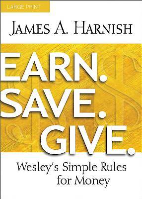 Picture of Earn. Save. Give. [Large Print]