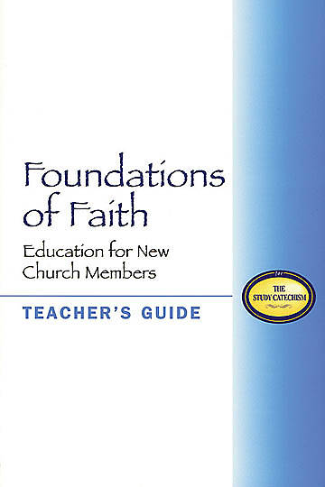 Foundations of Faith Teachers Guide