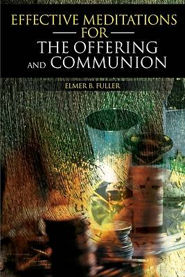Picture of Effective Meditations for the Offering and Communion