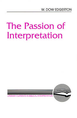 The Passion of Interpretation
