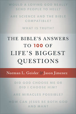 The Bibles Answers to 100 of Lifes Biggest Questions