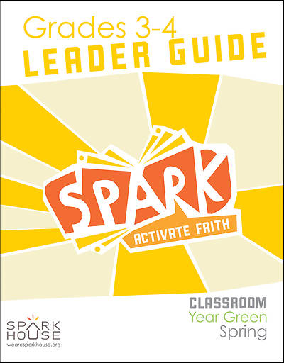 Picture of Spark Classroom Grades 3-4 Leader Guide Year Green Spring