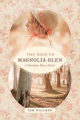Picture of The Road to Magnolia Glen