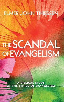 Picture of The Scandal of Evangelism