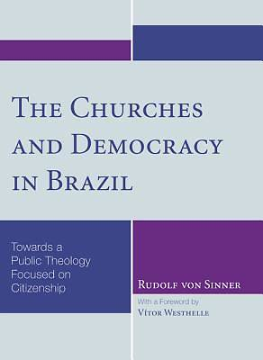 Picture of The Churches and Democracy in Brazil