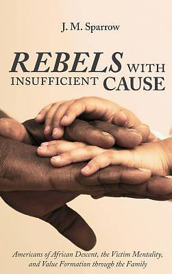 Picture of Rebels with Insufficient Cause