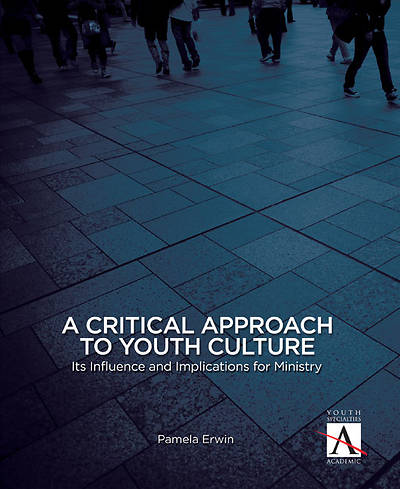 A Critical Approach to Youth Culture