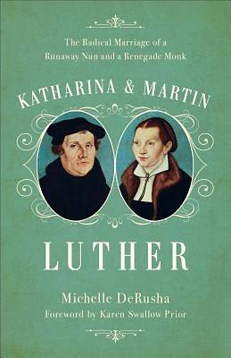 Picture of Katharina and Martin Luther