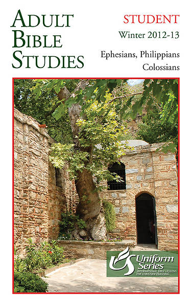 Adult Bible Studies Student Book Winter 2012-2013 - Regular Print Edition