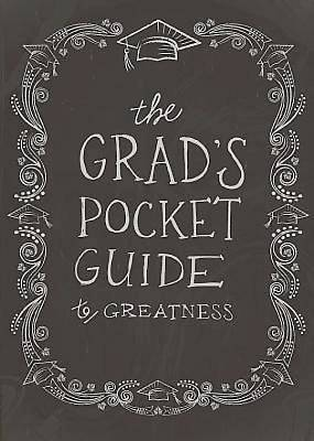 The Grads Pocket Guide to Greatness - eBook [ePub]
