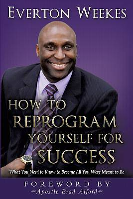 How to Reprogram Yourself for Success