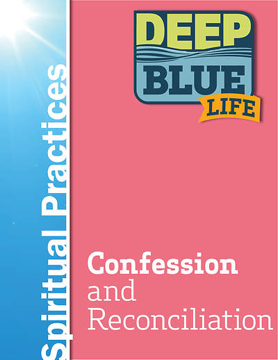 Picture of Deep Blue Life: Confession and Reconciliation Word Download