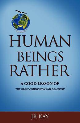 Human Beings Rather
