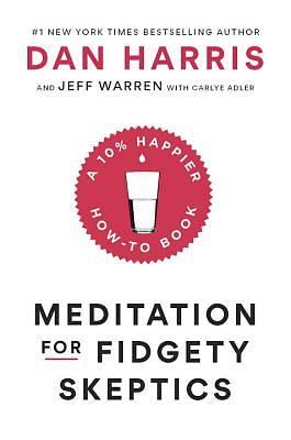 Picture of Meditation for Fidgety Skeptics