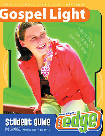 Gospel Light Preteen Student Guide Winter 2015-2016