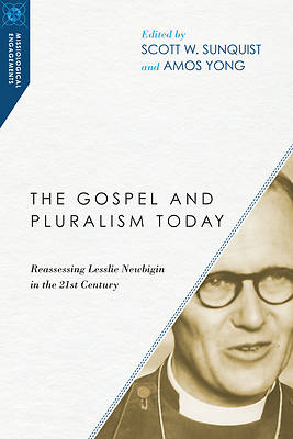 The Gospel and Pluralism Today