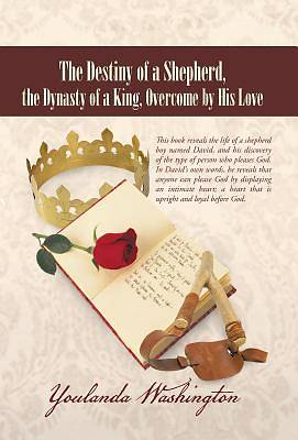 The Destiny of a Shepherd, the Dynasty of a King, Overcome by His Love