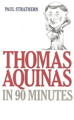 Picture of Thomas Aquinas in 90 Minutes