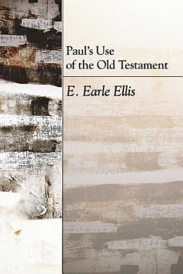 Pauls Use of the Old Testament