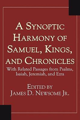 Picture of A Synoptic Harmony of Samuel, Kings, and Chronicles
