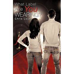 What Label Are You Wearing?