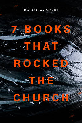 Picture of 7 Books That Rocked the Church
