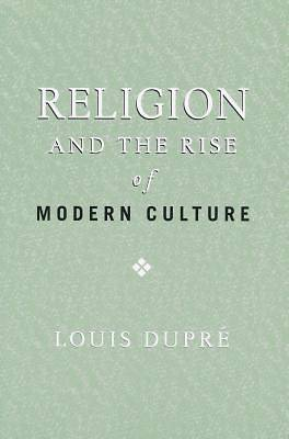 Picture of Religion and the Rise of Modern Culture