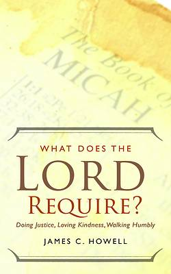 What Does the Lord Require? [ePub Ebook]