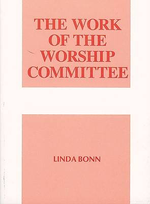Picture of The Work of the Worship Committee
