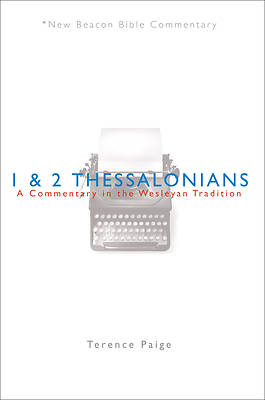 New Beacon Bible Commentary, 1 & 2 Thessalonians