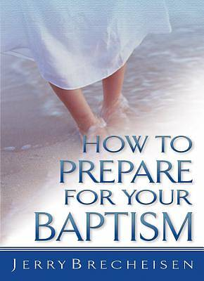 How to Prepare for Your Baptism (Individual)