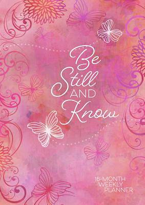 Be Still & Know (2019 Planner - Hc)