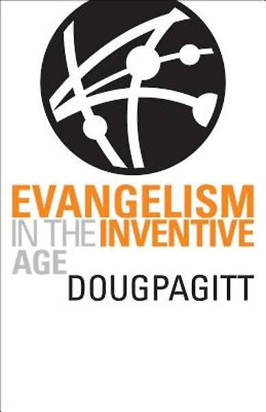 Evangelism in the Inventive Age