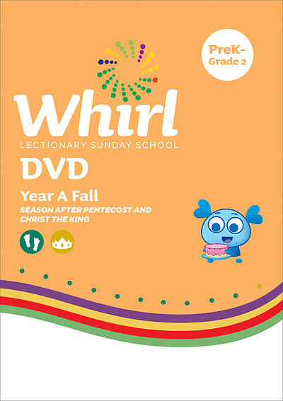 Whirl Lectionary PreK-Grade 2 DVD Fall Year A