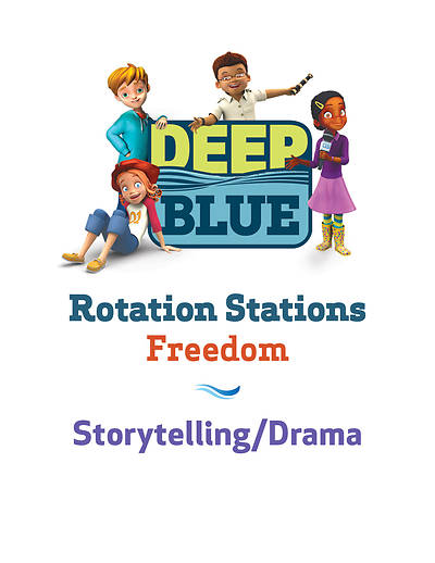 Deep Blue Rotation Station: Freedom - Storytelling/Drama Unit Download