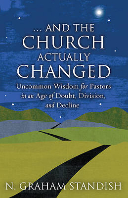 . . . and the Church Actually Changed