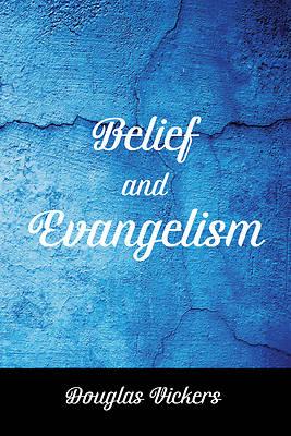 Picture of Belief and Evangelism