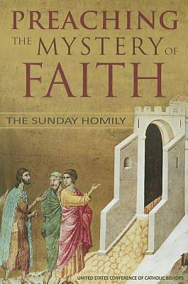 Preaching the Mystery of the Faith