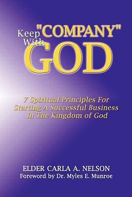 """Picture of Keep """"Company"""" with God"""